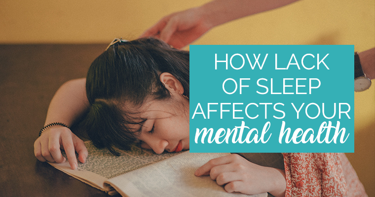 How Lack of Sleep Affects Your Mental Health