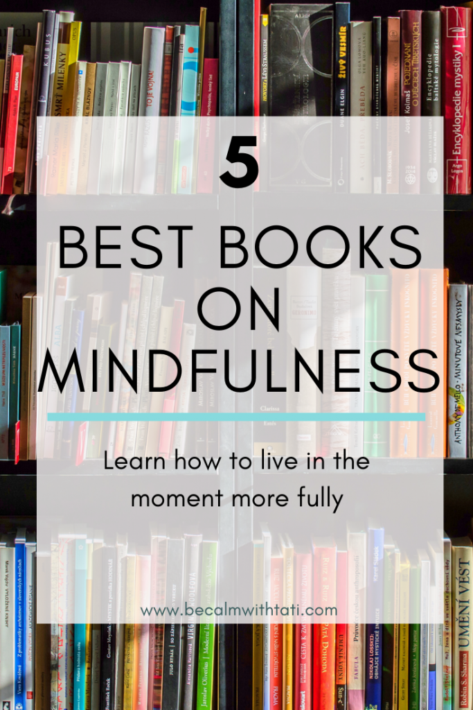 5 Best Books On Mindfulness
