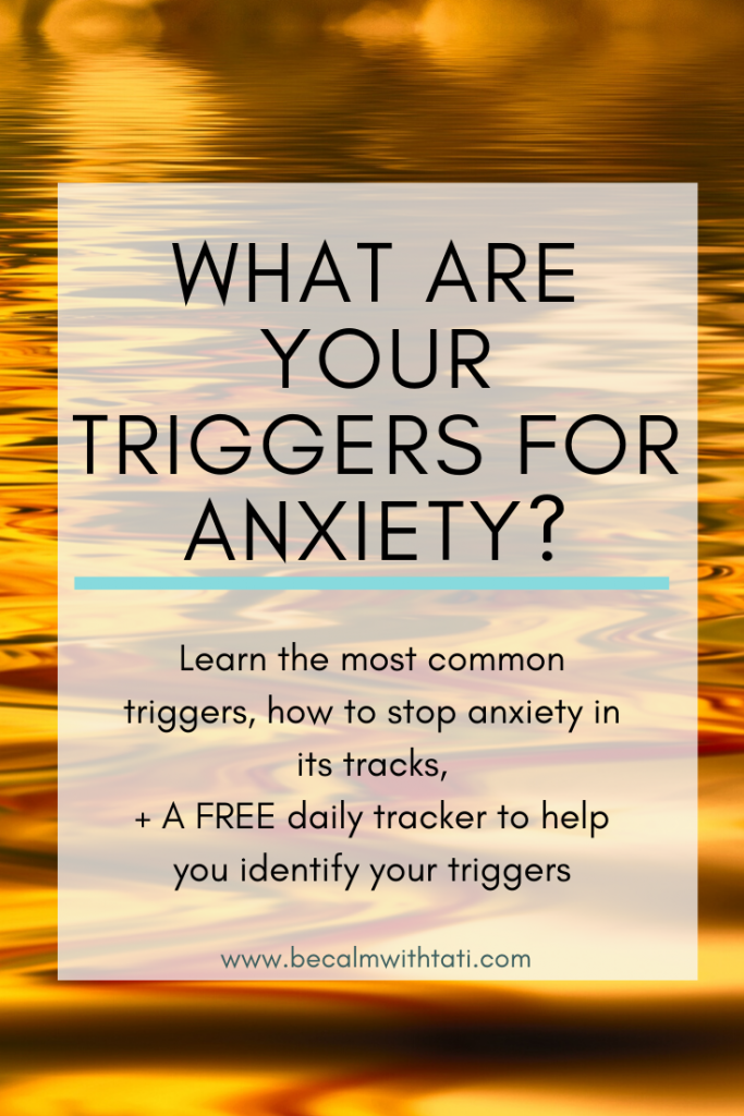 What Are Your Triggers For Anxiety?