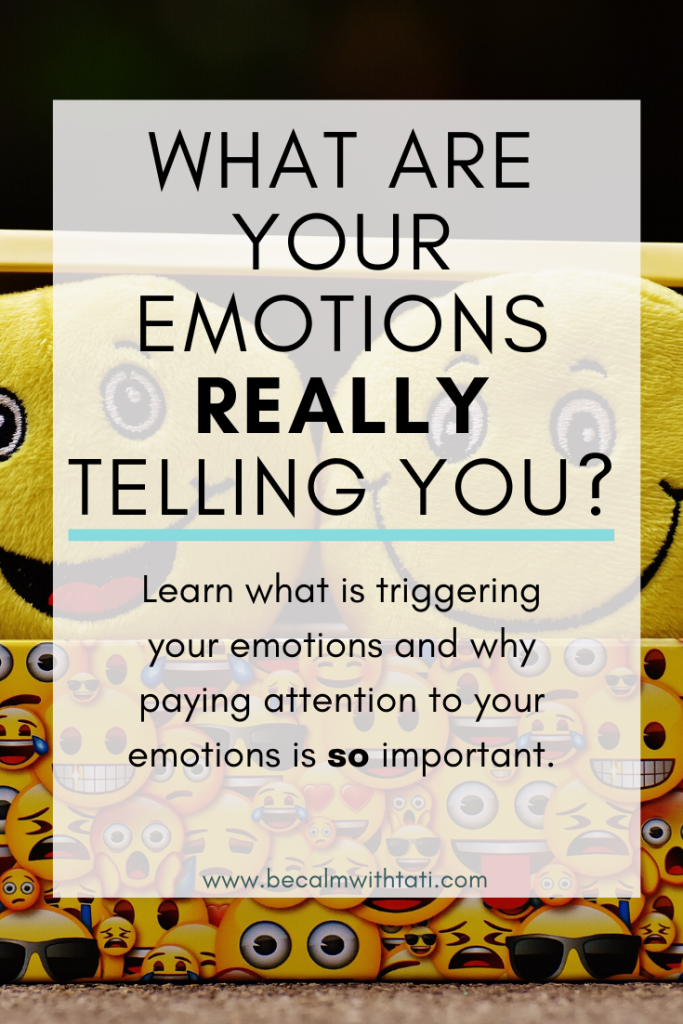 What Are Your Emotions Really Telling You?