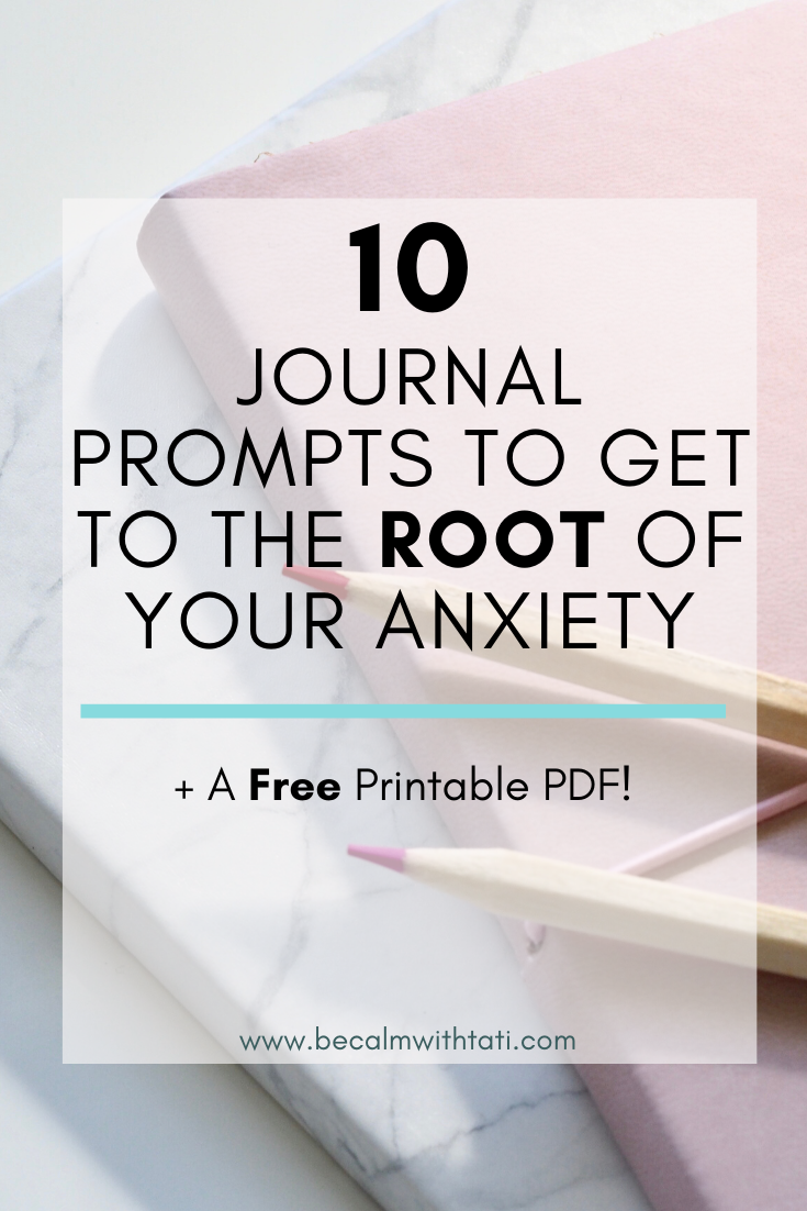 10 Journal Prompts To Get To The Root Of Your Anxiety