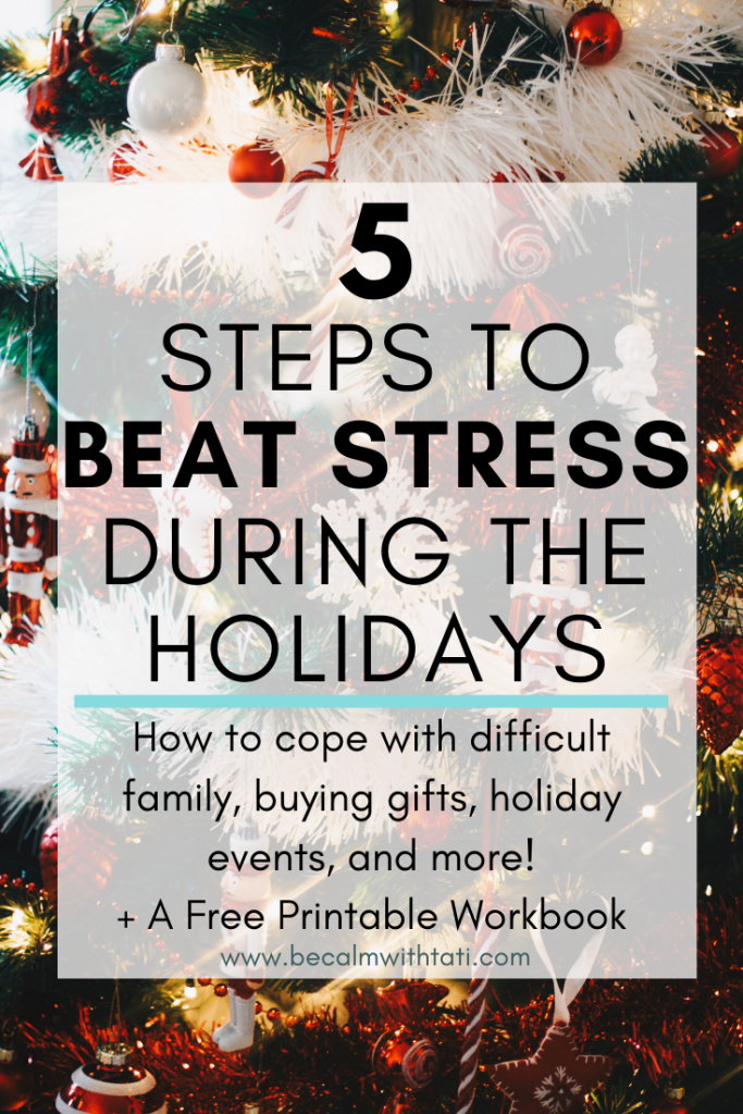 5 Steps To Beat Stress During The Holidays