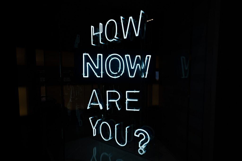 How Now Are You?