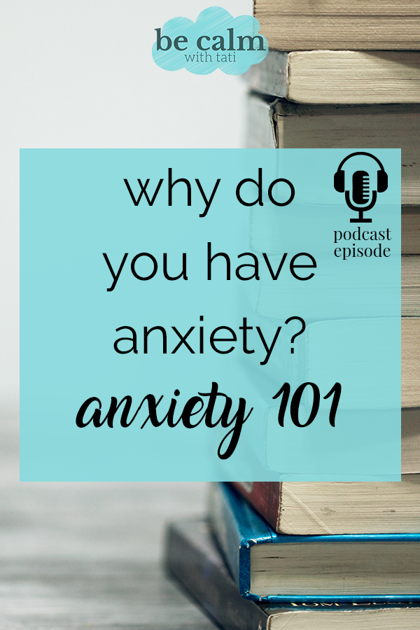 Why Do You Have Anxiety?