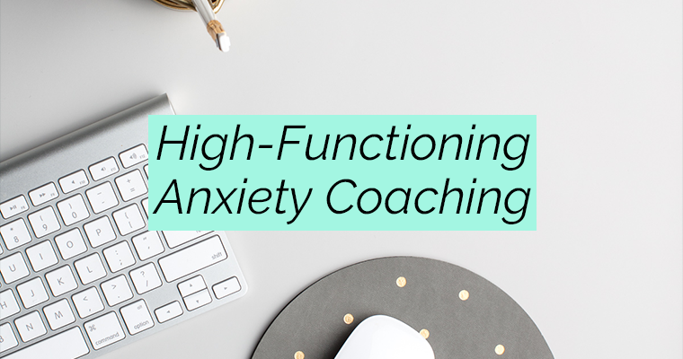 Work With Me | High-Functioning Anxiety Coaching | Be Calm ...