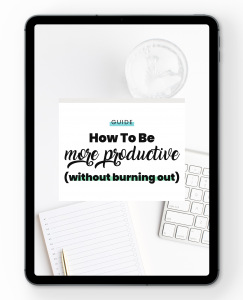 How To Be More Productive (without burning out)
