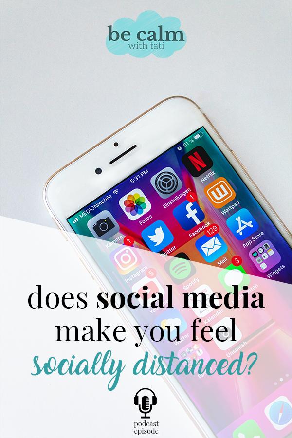 Does Social Media Make You Feel Socially Distanced?