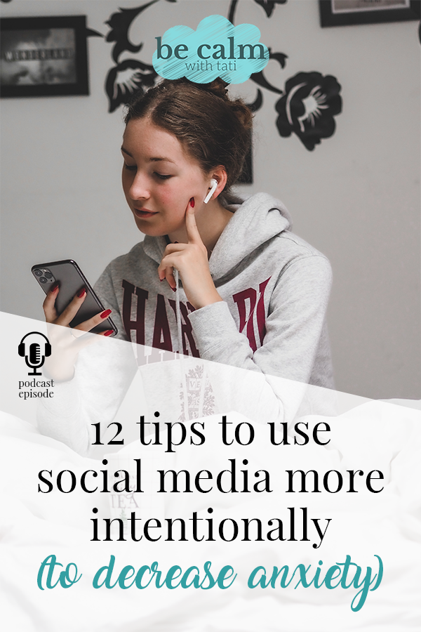 12 Tips To Use Social Media More Intentionally