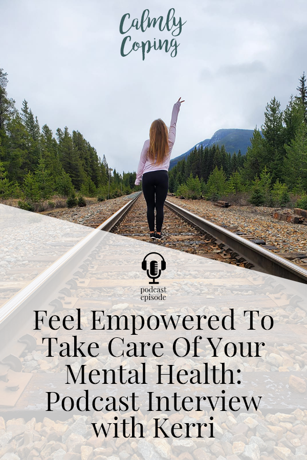 Feel Empowered To Take Care Of Your Mental Health