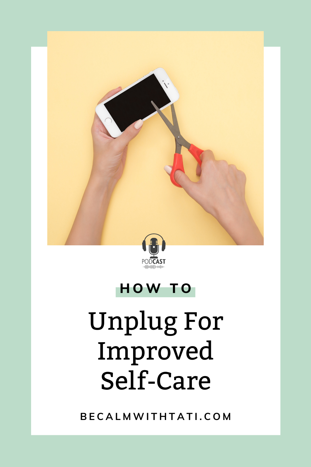 How To Unplug For Self-Care In Your Day-To-Day