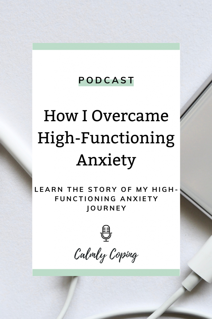 How I Overcame High-Functioning Anxiety
