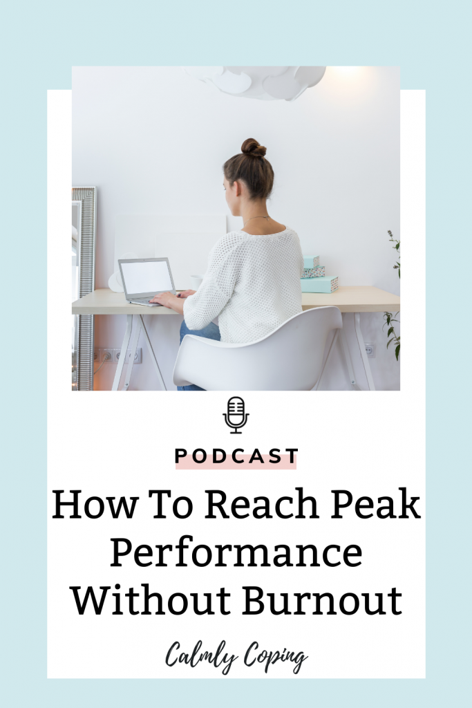 How To Reach Peak Performance Without Burnout