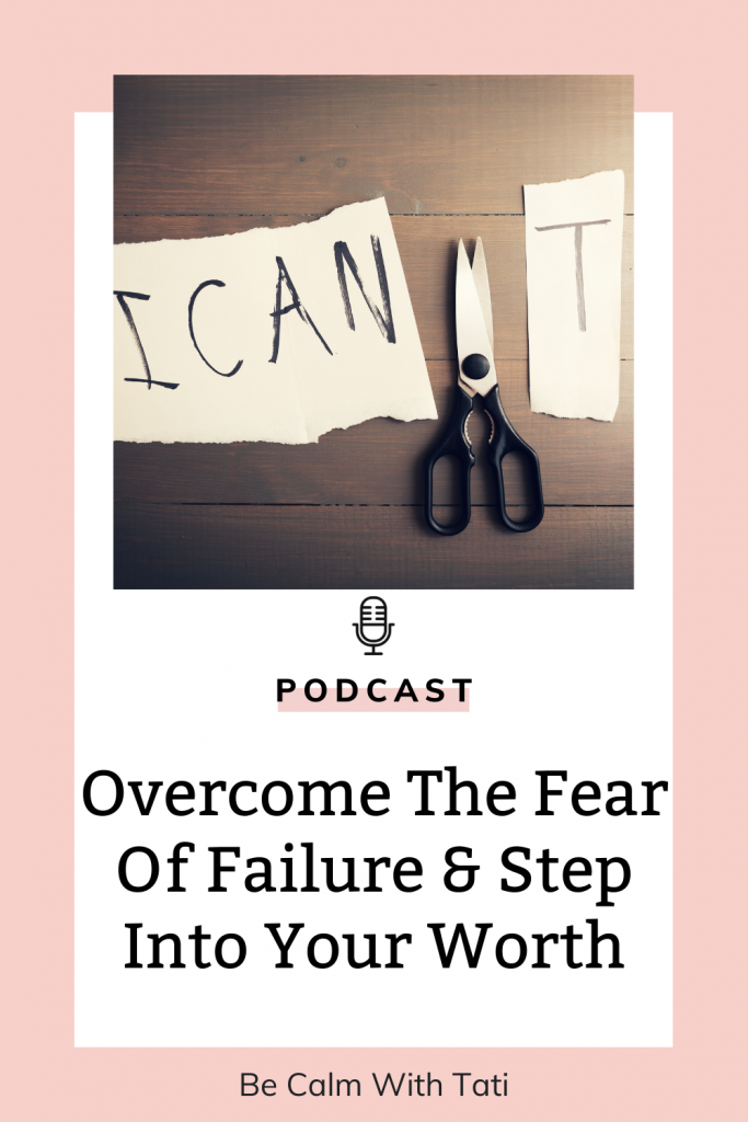 How To Stop Feeling Like A Failure And Recognize Your Worth