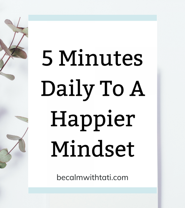 5-minutes-daily-to-a-happier-mindset
