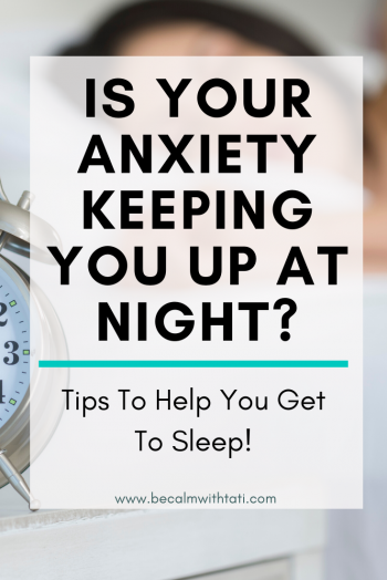 5 Tips To Stop Anxiety From Keeping You Up At Night