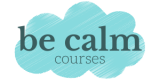 Be Calm Courses