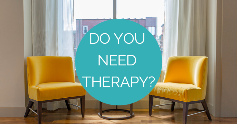 Do You Need Therapy?