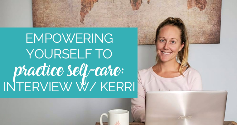 Empowering Yourself To Practice Self-Care