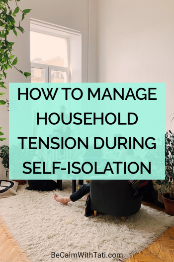 How to Manage Household Tension During Self-Isolation