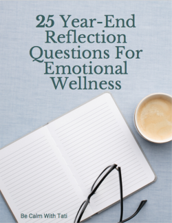 25 Year-End Reflection Questions For Emotional Wellness
