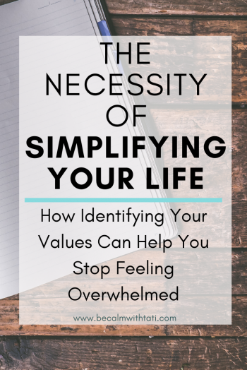 The Necessity Of Simplifying Your Life