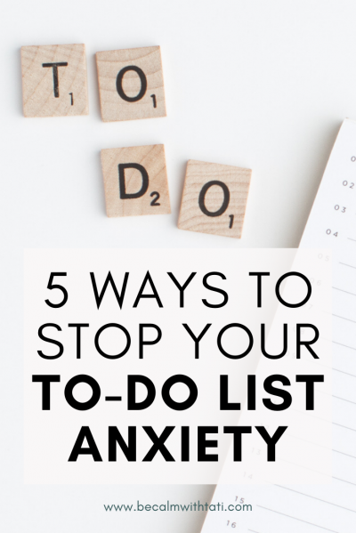 5 Ways To Stop Your To-Do List Anxiety