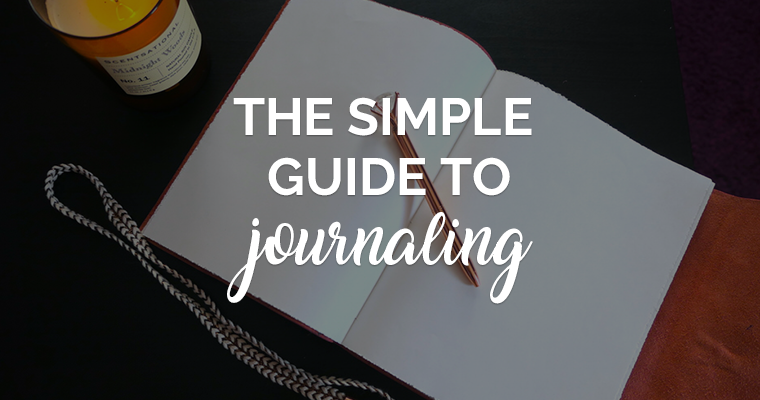 The Simple Guide to Journaling