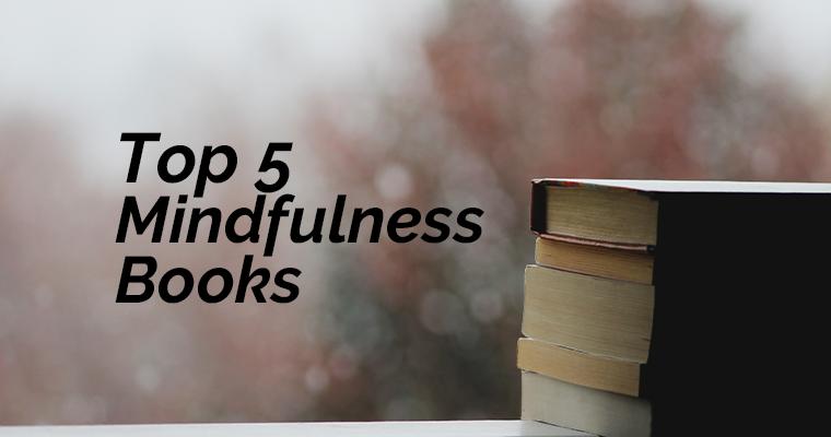 Top 5 Mindfulness Books