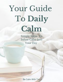 Your Guide To Daily Calm